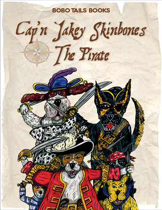 Capn Jakey Skinbones The Pirate  by  Simon Ling