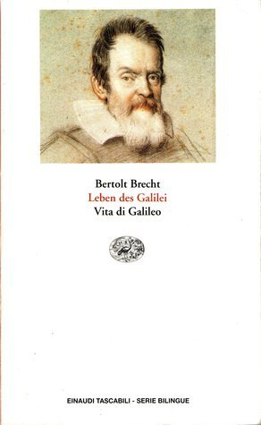Leben des Galilei: Vita di Galileo Bertolt Brecht