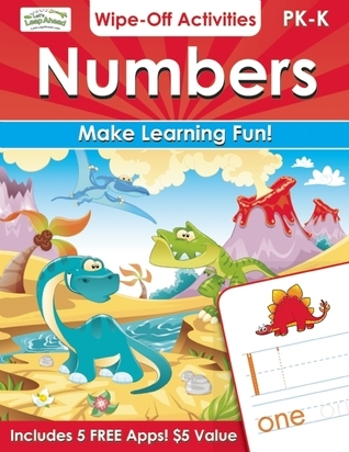 Numbers Wipe-Off Activities: Endless fun to get ready for school!  by  Alex A. Lluch