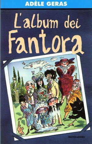 Lalbum dei Fantora  by  Adèle Geras