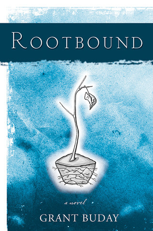 Rootbound Grant Buday
