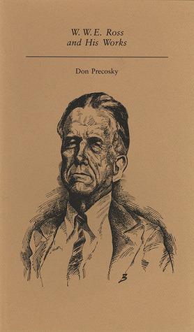 W. W. E. Ross  by  Don Precosky