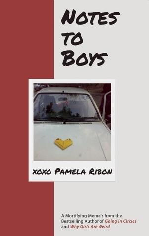 Notes to Boys Pamela Ribon