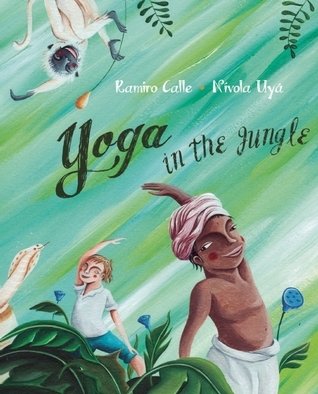 Yoga in the Jungle Ramiro Calle