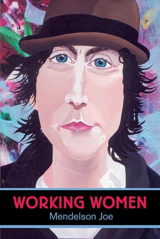 Working Women  by  Mendelson Joe