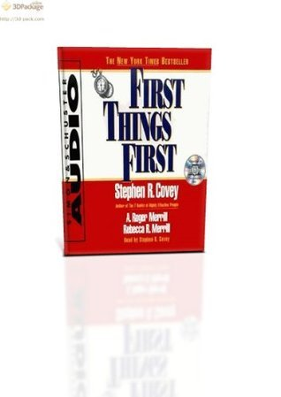 First Thing First-THE NEW YORK TIMES BESTSELLER  by  Stephen R. Covey