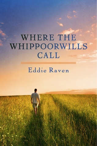 Where The Whippoorwills Call  by  Eddie Raven