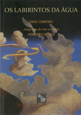 Os labirintos da água Diniz Conefrey
