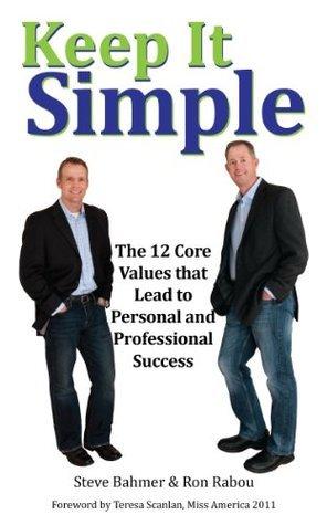 Keep It Simple Steve Bahmer