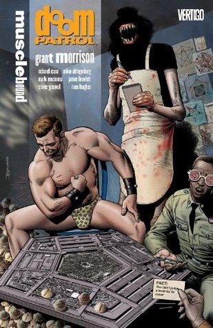 Doom Patrol Vol. 4: Musclebound Grant Morrison