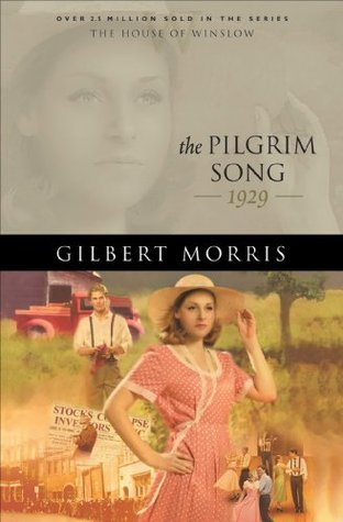 Pilgrim Song, The (House of Winslow Book #29):  by  Gilbert Morris