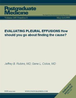EVALUATING PLEURAL EFFUSIONS  by  Jeffrey B. Rubins