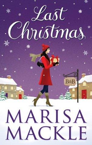 Last Christmas  by  Marisa Mackle