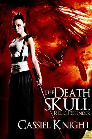 The Death Skull (Relic Defender, #2)  by  Cassiel Knight