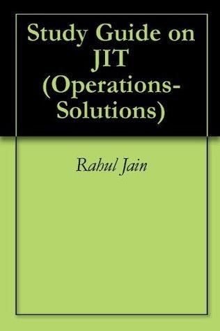 Study Guide on JIT Rahul Jain