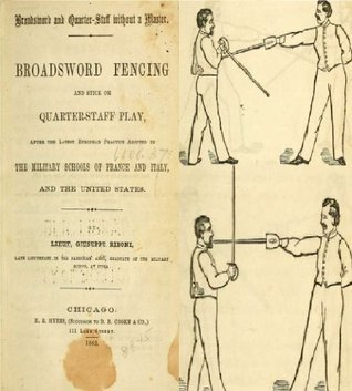 Broadsword and quarter-staff without a master : broadsword fencing and stick or quarter-staff play after the latest European practice  by  Giuseppe Riboni