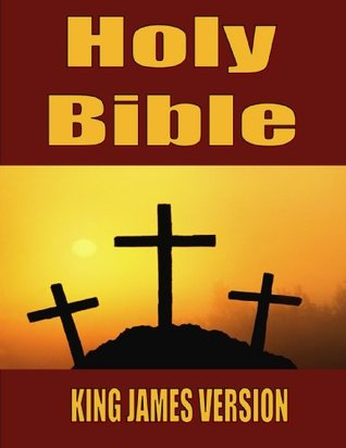 KING JAMES VERSION HOLY BIBLE WITH TABLE OF CONTENTS, NEW TESTEMENT AND OLD TESTEMENT AND BONUS (ANNOTATED) STUDYING THE BIBLE EFFICIENTLY Anonymous