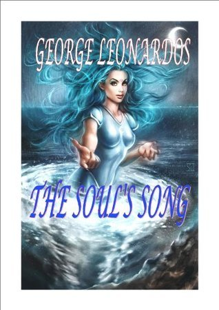 THE SOULS SONG: George Leonardos