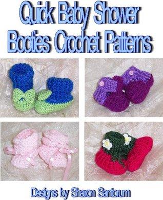 Quick Baby Shower Booties Crochet Patterns  by  Sharon Santorum