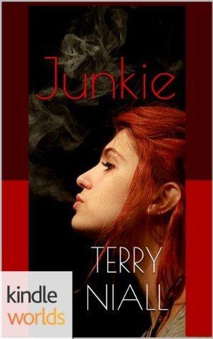 John Rain: Junkie (Kindle Worlds Novella) (The Perfect Ten Series) Terry Niall