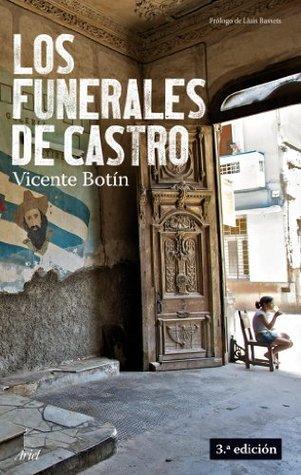Los Funerales De Castro / Castros Funeral Vicente Botin