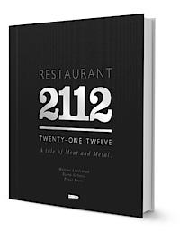 Restaurant 2112: A Tale of Meat and Metal Mattias Lindeblad