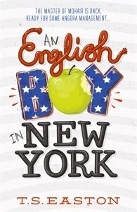An English Boy in New York (Boys Dont Knit, #2) T.S. Easton