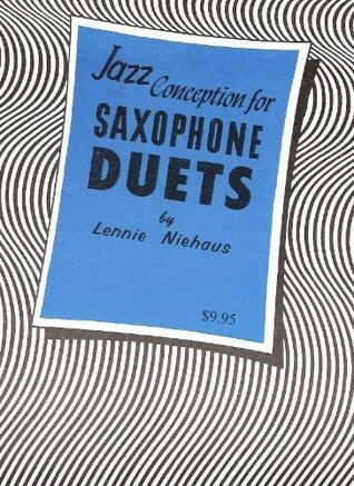 Jazz Conception for Saxophone Duets  by  Lennie Niehaus