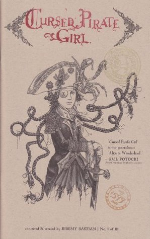 Cursed Pirate Girl (Issue #1, 4th Printing Expanded Edition) Jeremy A. Bastian
