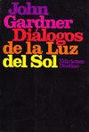 Diálogos de la luz del sol John Gardner