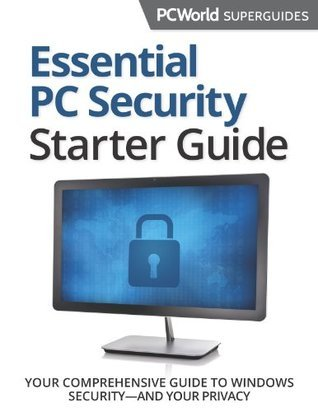 Essential PC Security Superguide PCWorld Editors