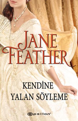 Kendine Yalan Söyleme (Blackwater Brides #1)  by  Jane Feather