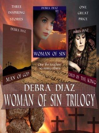 Woman of Sin Trilogy Debra B. Diaz