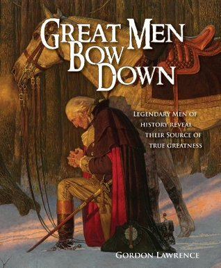 Great Men Bow Down Gordon Lawrence