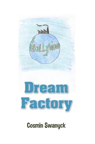 Dream Factory Cosmin Swanyck