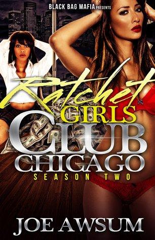 Ratchet Girls Club Chicago(Season 2)  by  Joe Awsum