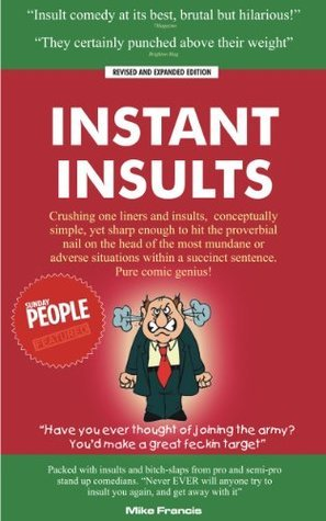 Instant Insults  by  Mike Francis