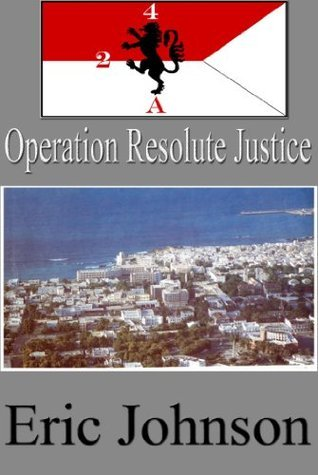 2-4 Cavalry Book 10: Operation Resolute Justice Eric Johnson