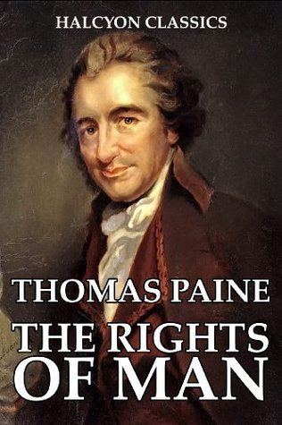 The Rights of Man and Other Works  by  Thomas Paine by Thomas Paine