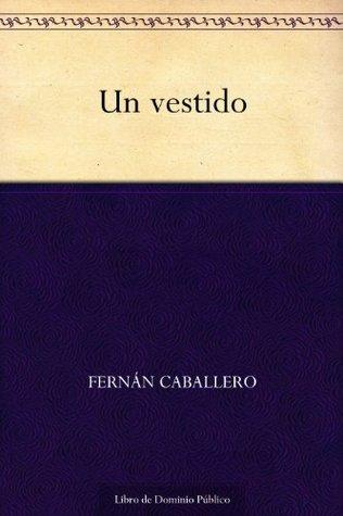 Un vestido  by  Fernán Caballero