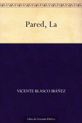 Pared, La Vicente Blasco Ibáñez