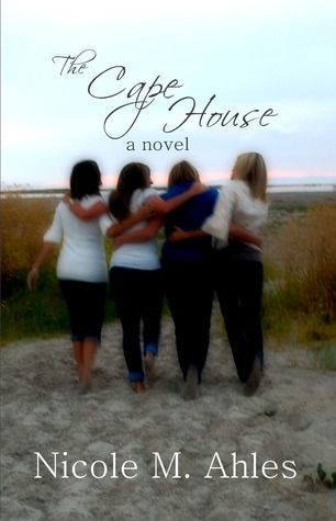 The Cape House  by  Nicole Ahles