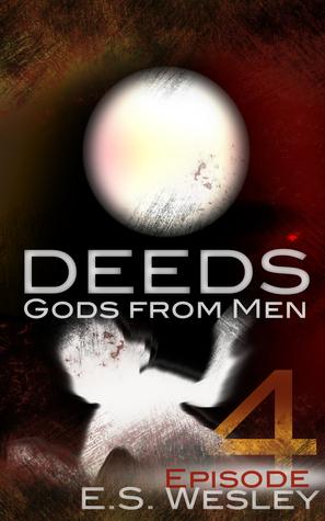 Deeds: Dark Night of the Soul (Deeds #4) E.S. Wesley
