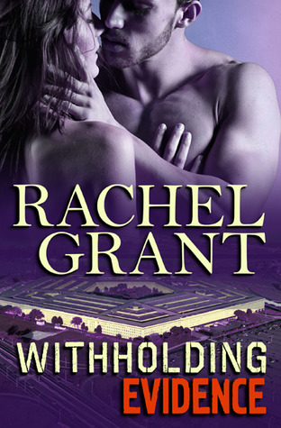 Withholding Evidence (Evidence, #3)  by  Rachel  Grant