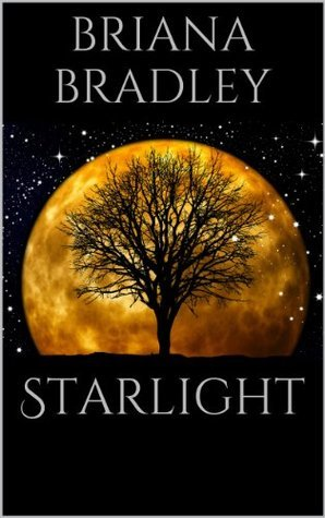 Starlight  by  Briana Bradley