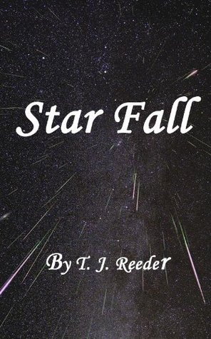 Star Fall, second edition.  by  T.J. Reeder