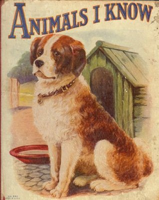 Animals I Know: A Childrens Picture Book In Color Anonymous