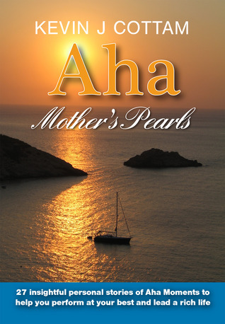 Aha, Mothers Pearls Kevin J Cottam