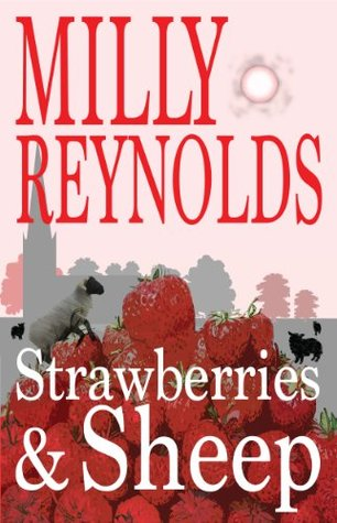Strawberries and Sheep (The Mike Malone Mysteries Book 9) Milly Reynolds