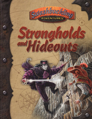 Strongholds and Hideouts  by  Kevin P. Boerwinkle